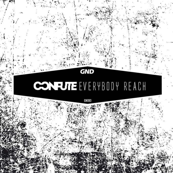 CONFUTE - Everybody Reach