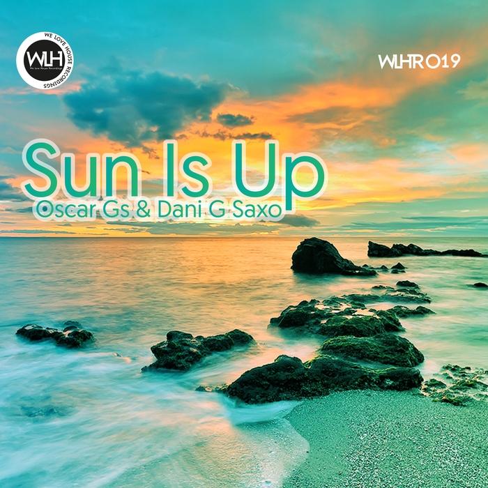 OSCAR GS/DANI G SAXO - Sun Is Up