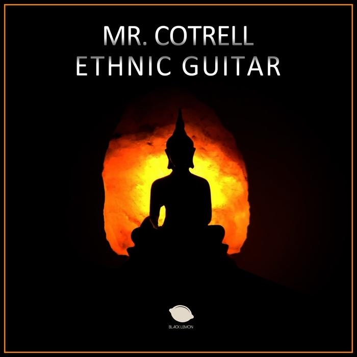 MR COTRELL - Ethnic Guitar