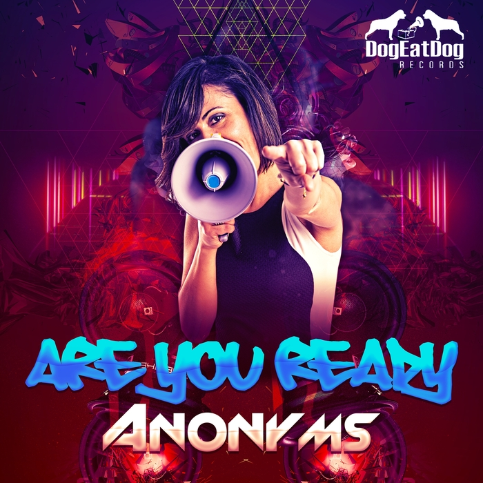 ANONYMS - Are You Ready