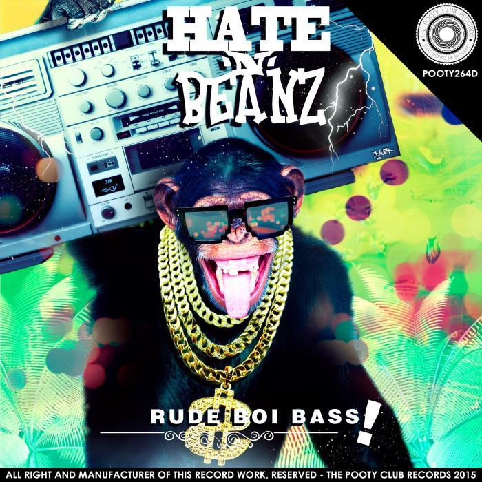 HATE N BEANZ - Rude Boi Bass