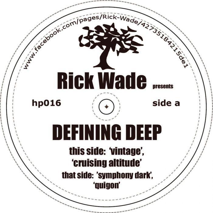 WADE, Rick - Defining Deep