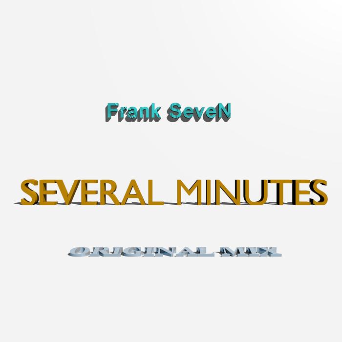 SEVEN, Frank - Several Minutes
