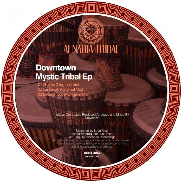 DOWNTOWN - Mystic Tribal