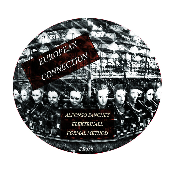 SANCHEZ, Alfonso/FORMAL METHOD/ELEKTRIKALL - European Connection