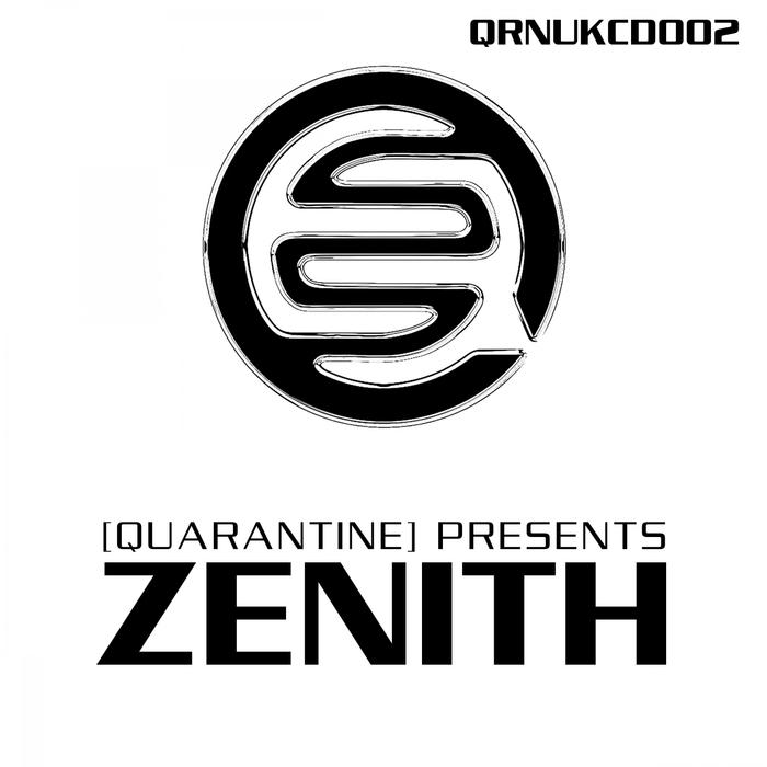 VARIOUS - Quarantine Presents: Zenith