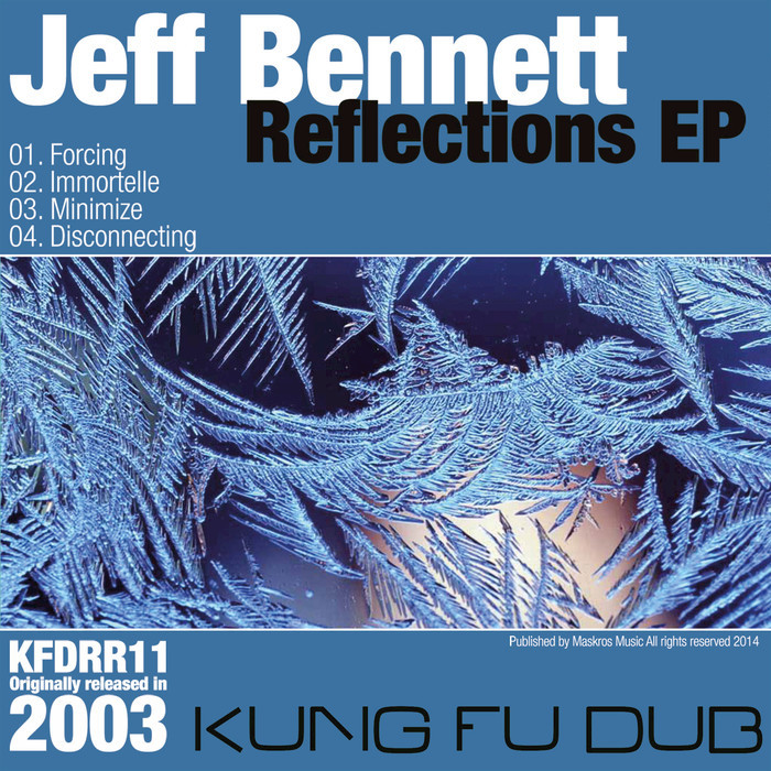 BENNETT, Jeff - Reflections EP