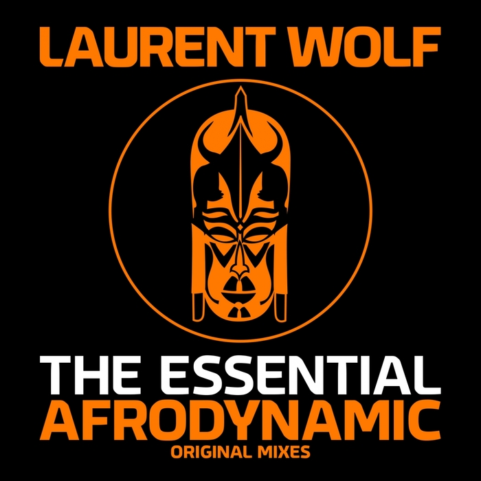 WOLF, Laurent - The Essential Afrodynamic