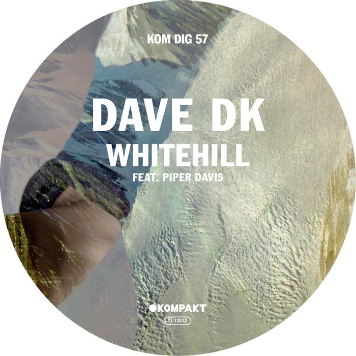 DAVE DK feat PIPER DAVIS - Whitehill