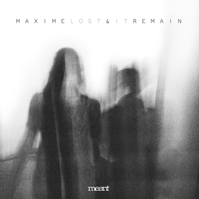 MAXIME/REMAIN - Lost It