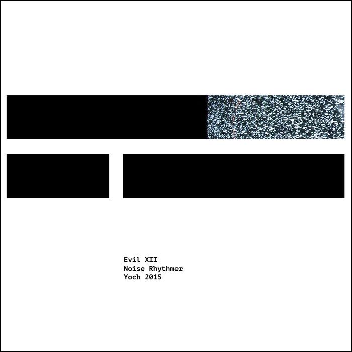 EVIL XII - Noise Rhythmer EP