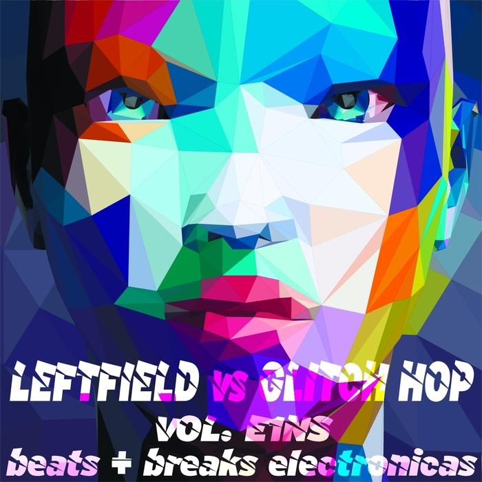 VARIOUS - Leftfield vs Glitch Hop Volume E1NS Beats & Breaks Electronicas