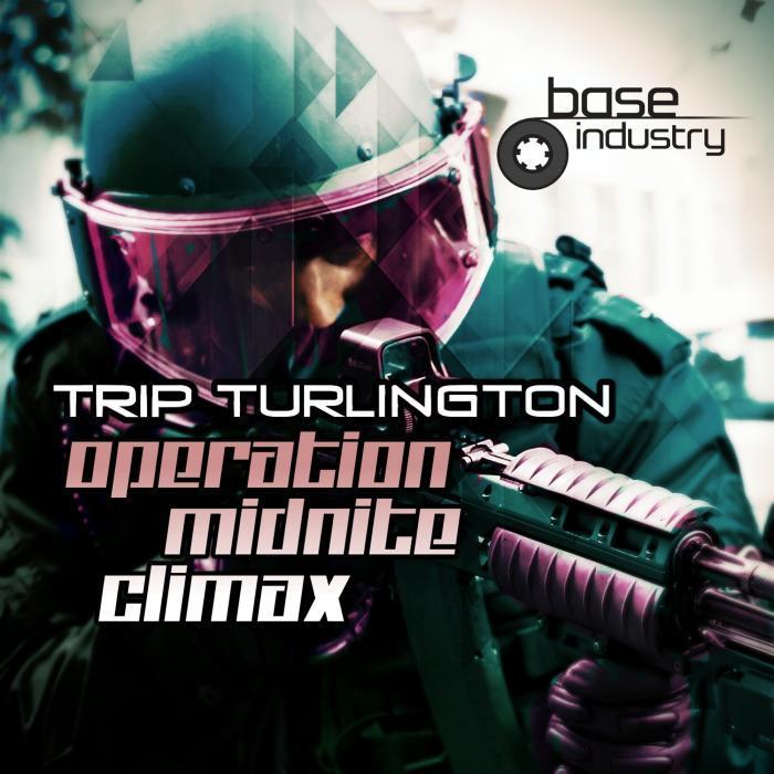 TRIP TURLINGTON - Operation Midnite Climax