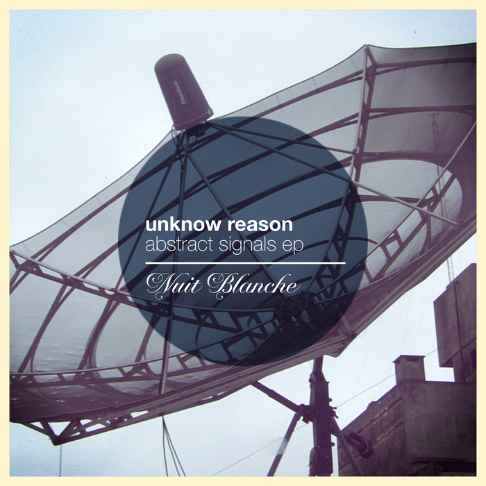 UNKNOWN REASON - Abstract Signals