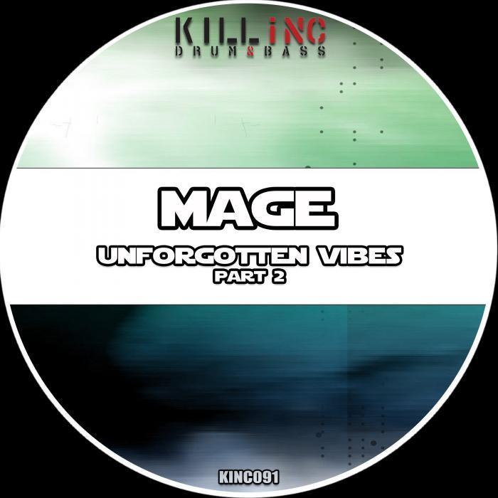 MAGE - Unforgotten Vibes Part 2
