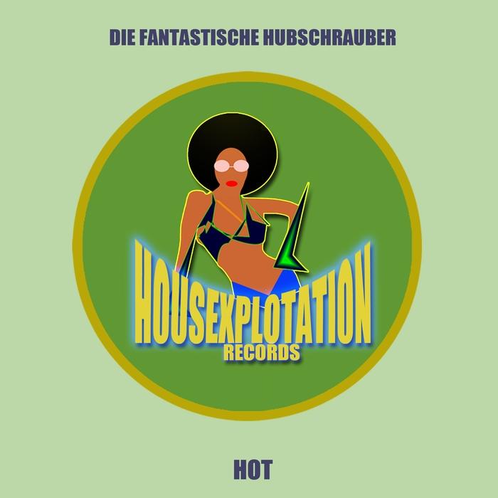 DIE FANTASTISCHE HUBSCHRAUBER - Hot