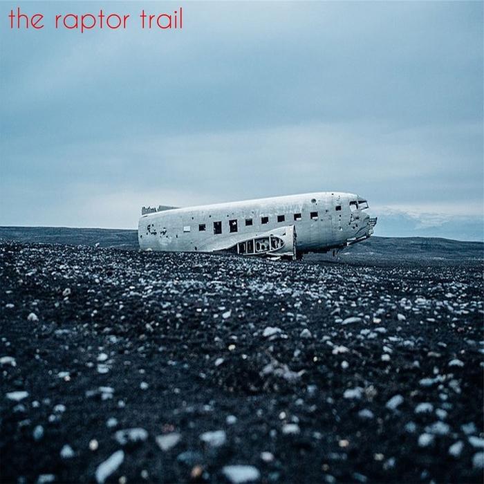 THE RAPTOR TRAIL - The Raptor Trail