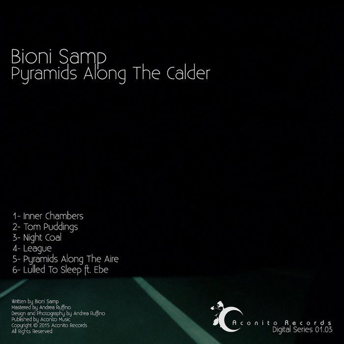 BIONI SAMP - Pyramids Along The Calder