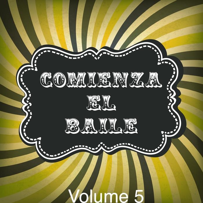 VARIOUS - Comienza El Baile Vol 5