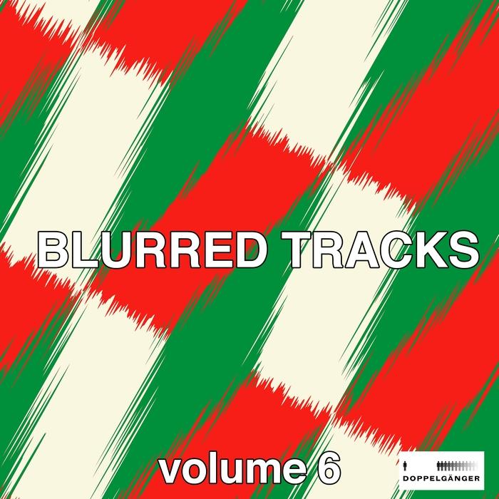 VARIOUS - Blurred Tracks Vol 6
