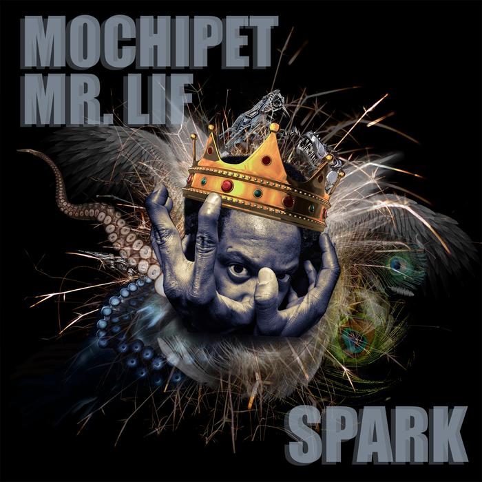 MOCHIPET feat MR LIF - Spark (remixes)