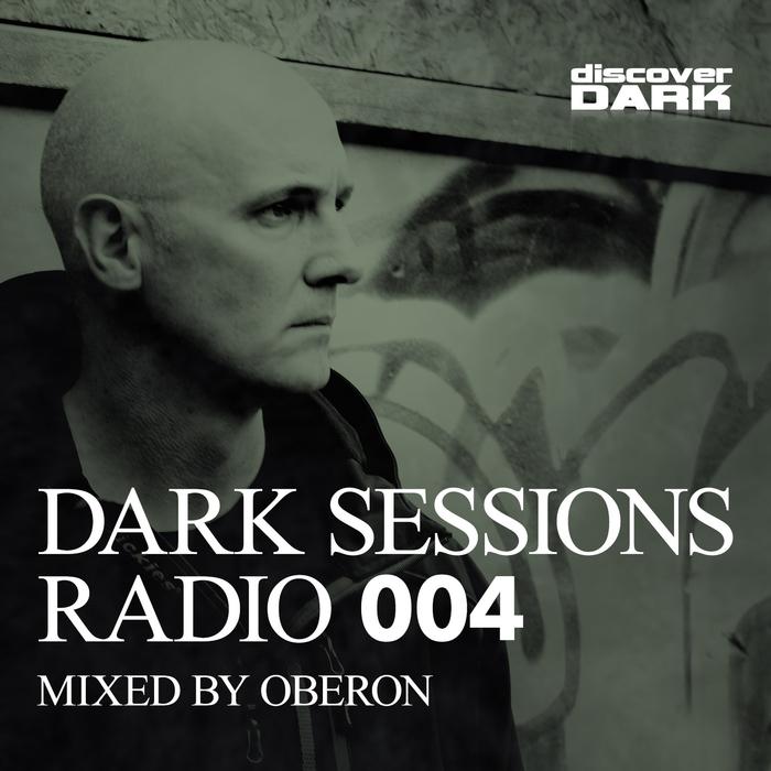 OBERON/VARIOUS - Dark Sessions Radio 004