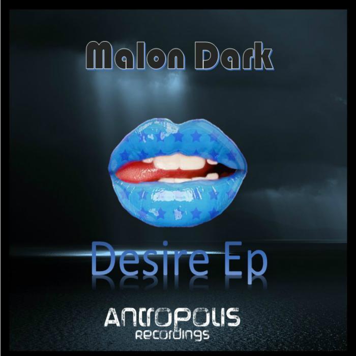 DARK, Malon - Desire EP