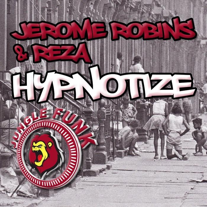 ROBINS, Jerome/REZA - Hypnotize