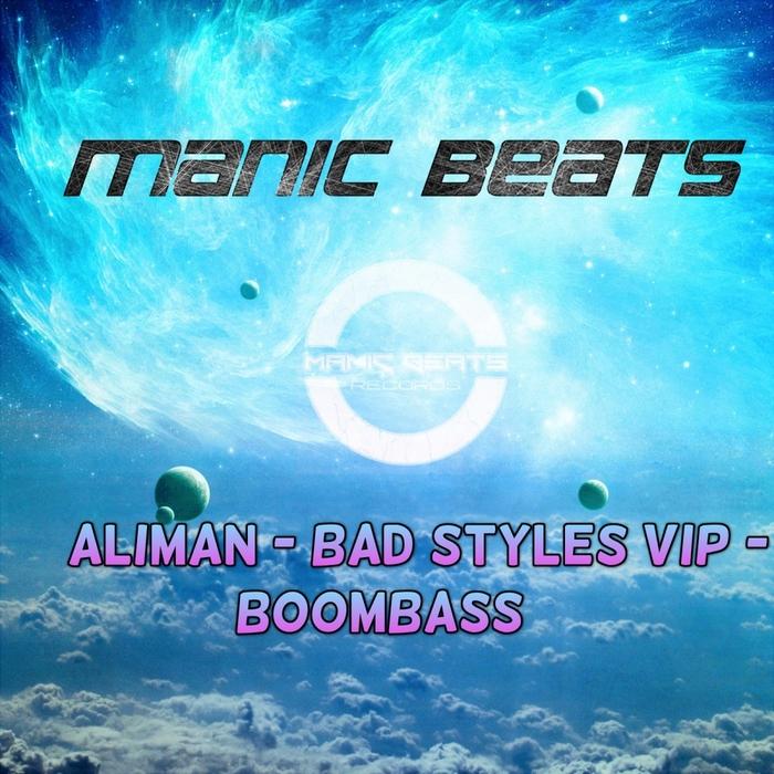 ALIMAN - Bad Styles VIP