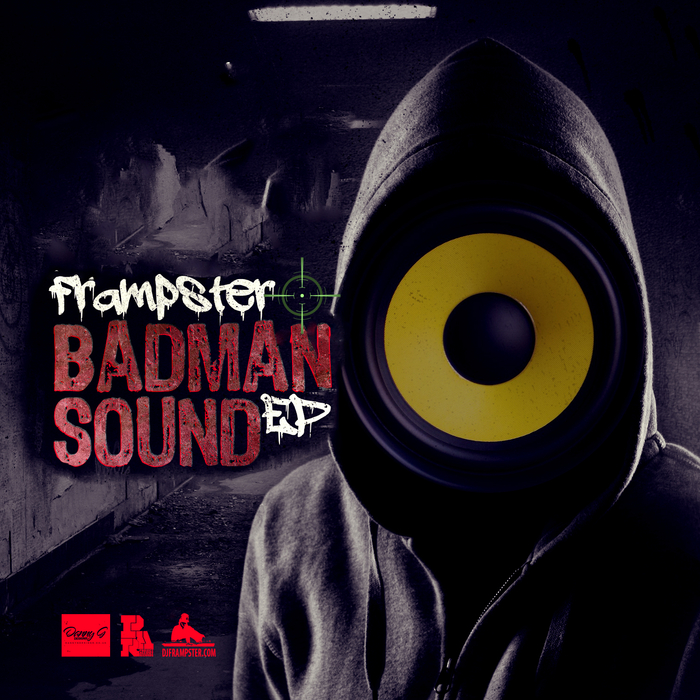 FRAMPSTER - Badman Sound EP