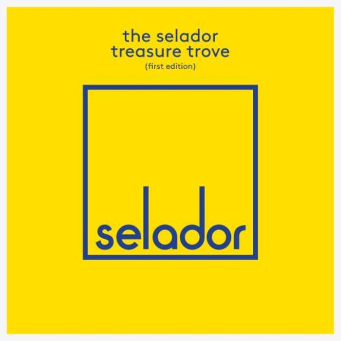VARIOUS - The Selador Treasure Trove (First Edition)