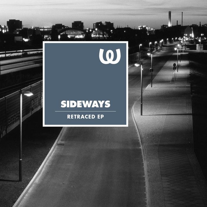 SIDEWAYS - Retraced EP