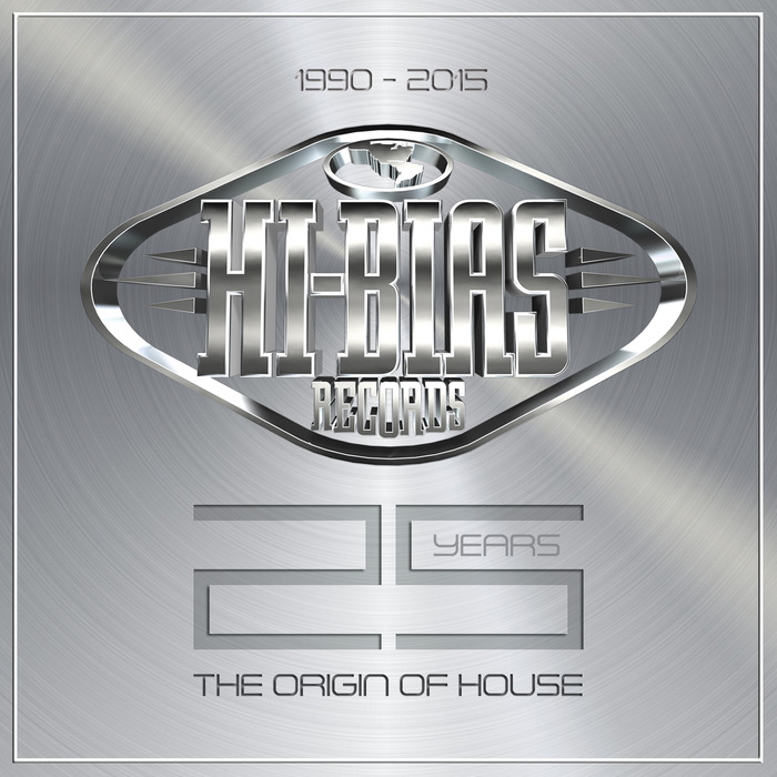 VARIOUS - Hi Bias 25 Years: The Origin Of House