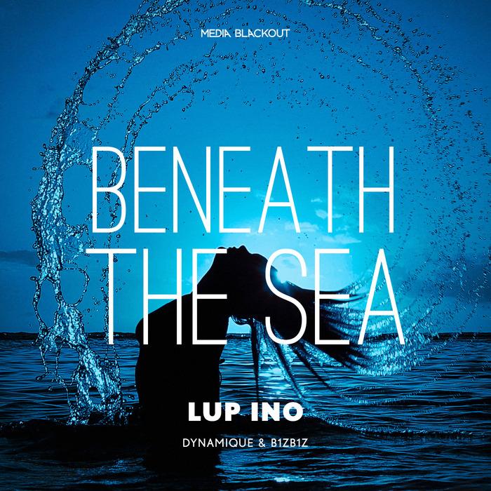 LUP INO - Beneath The Sea