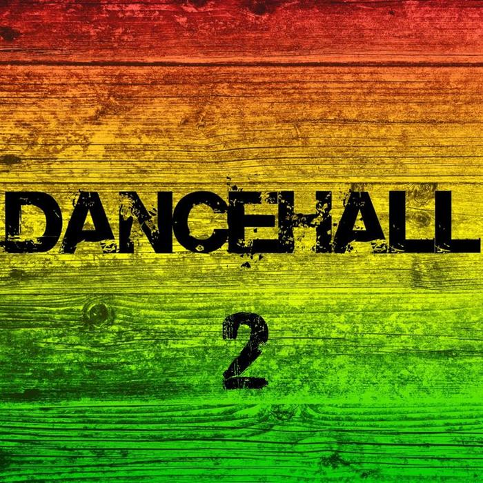 DANCEHALL - Dancehall 2