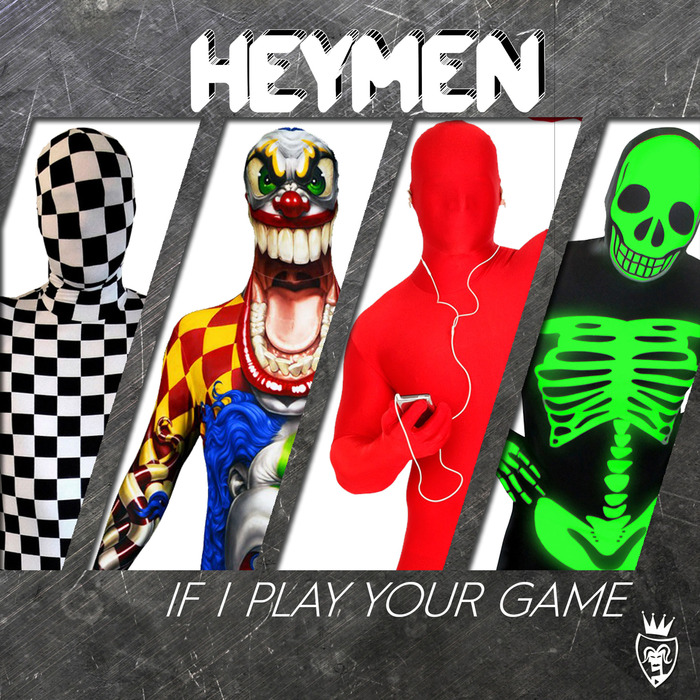 HEYMEN - If I Play Your Game