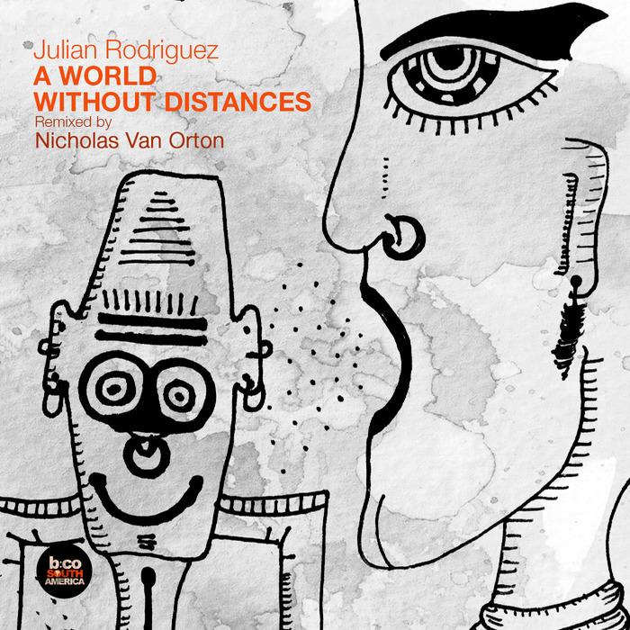 RODRIGUEZ, Julian - A World Without Distances