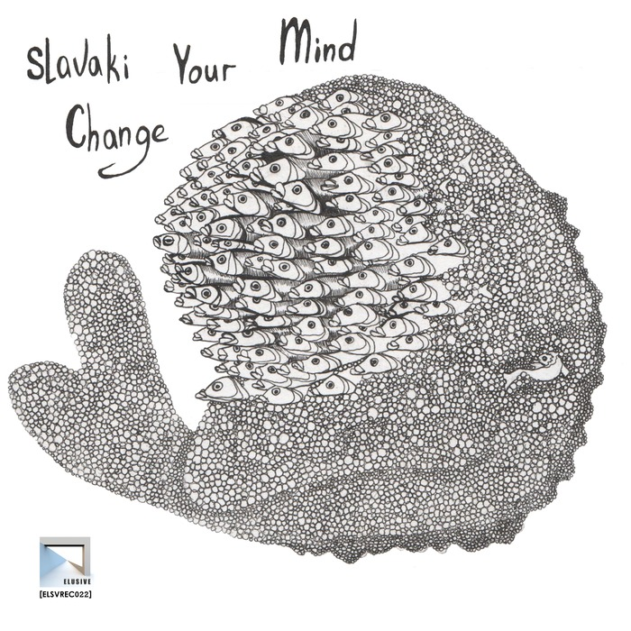 SLAVAKI - Change Your Mind