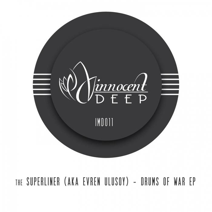 SUPERLINER, The aka EVREN ULUSOY - Drums Of War EP