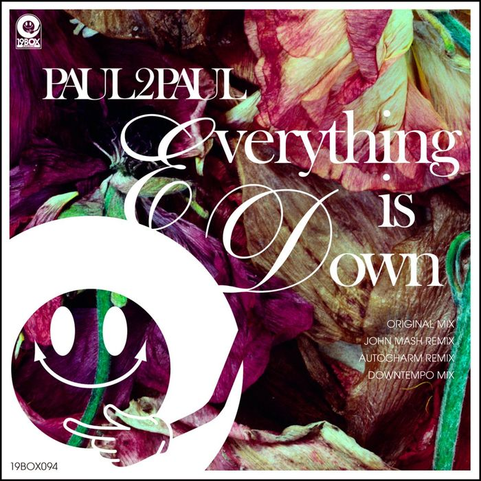 PAUL2PAUL - Everything Is Down