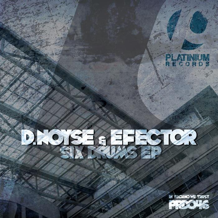 DNOYSE & EFECTOR - Six Drums EP