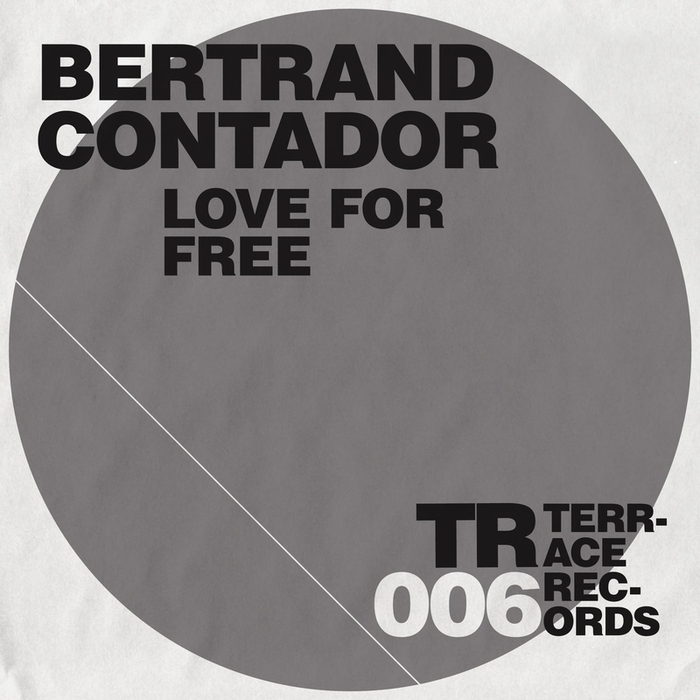 CONTADOR, Bertrand - Love For Free