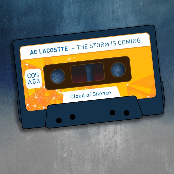 AE LACOSTTE - The Storm Is Coming