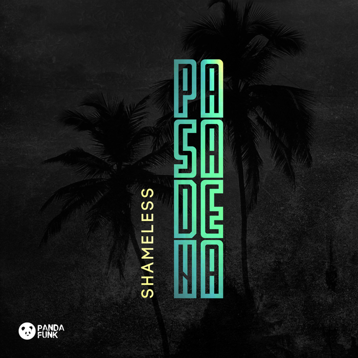 SHAMELESS (AUS) - Pasadena