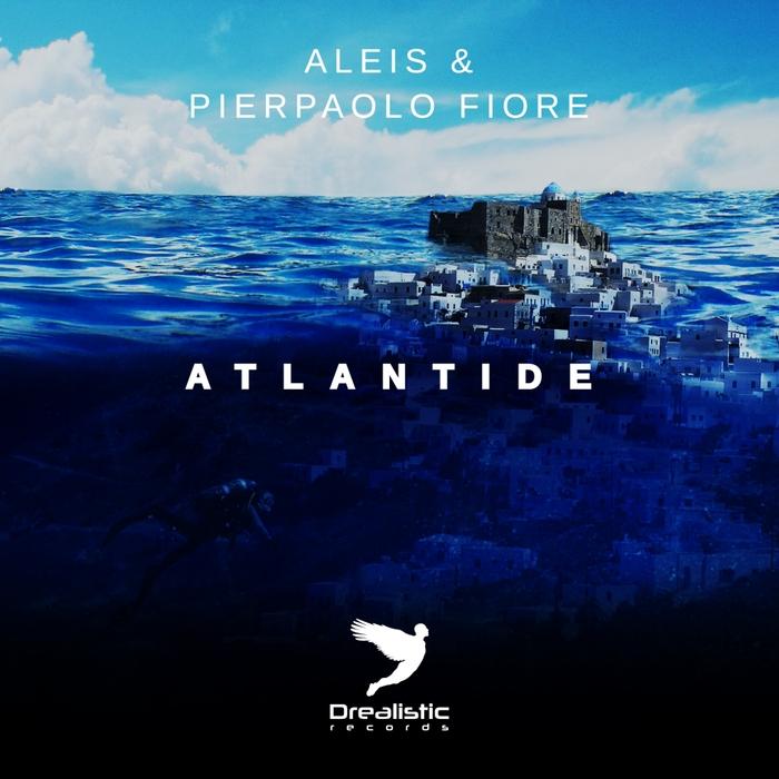 ALEIS/PIERPAOLO FIORE - Atlantide