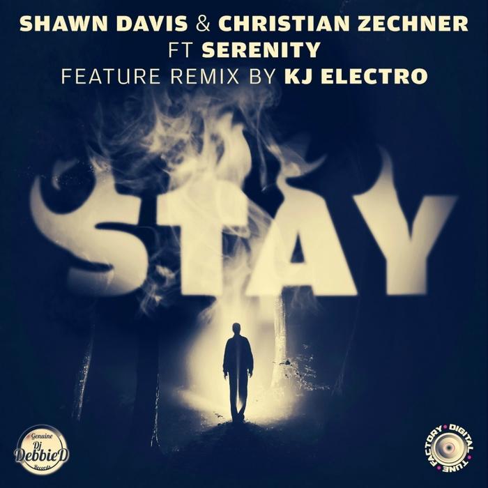 DAVIS, Shawn/CHRISTIAN ZECHNER feat SERENITY - Stay