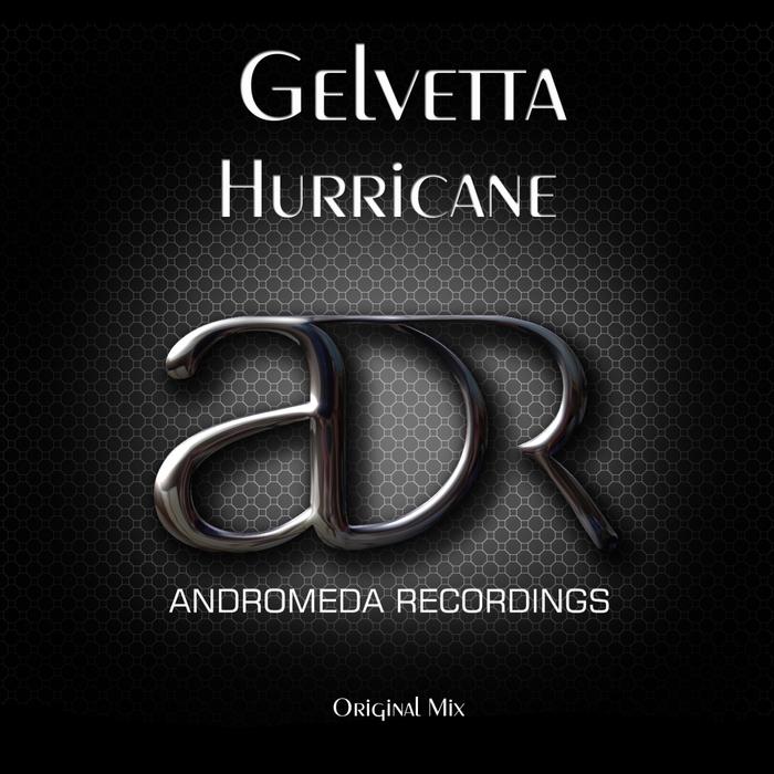 GELVETTA - Hurricane