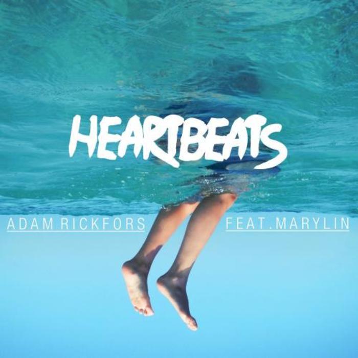 RICKFORS, Adam feat MARYLIN - Heartbeats