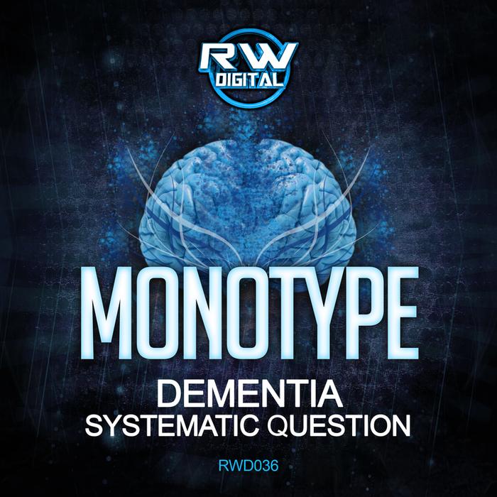 MONOTYPE - Dementia