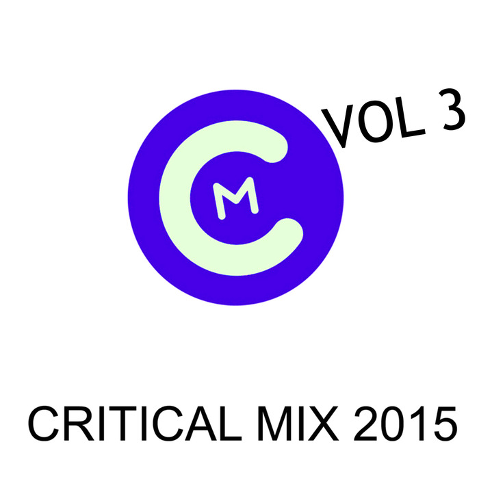 VARIOUS - Critical Mix 2015 Vol 3